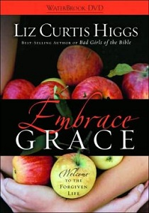 Liz Curtis Higgs Embrace Grace
