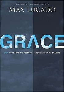 Max Lucado Grace