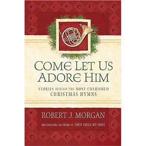 Rob Morgan Come Let Us Adore Him